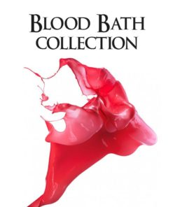 Blood Bath Collection