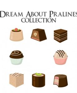 Dream About Pralines Collection