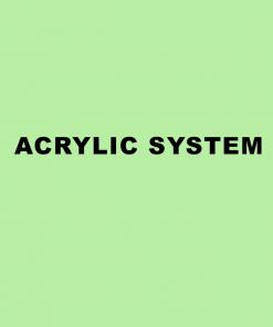 Acrylic System