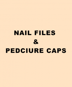 Nail Files & Pedicure Caps