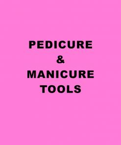 Pedicure & Manicure Tools