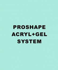 PROSHAPE Acryl+Gel System
